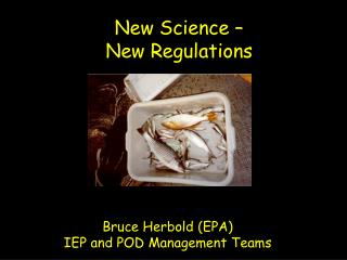 New Science –  New Regulations
