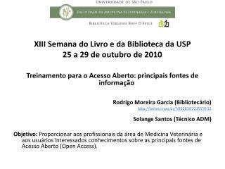 XIII Semana do Livro e da Biblioteca da USP 25 a 29 de outubro de 2010