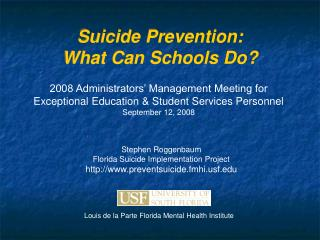 Suicide Prevention:  What Can Schools Do?