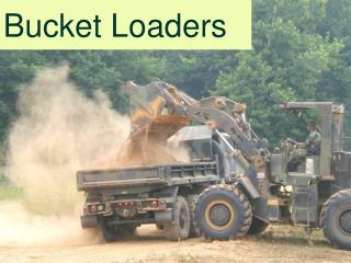 Bucket Loaders