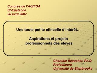 Congrès de l'AQIFGA  St-Eustache 26 avril 2007