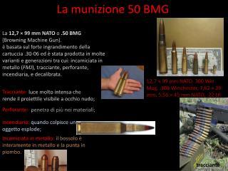 La munizione  50 BMG