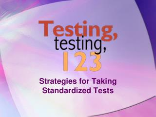 Strategies for Taking Standardized Tests