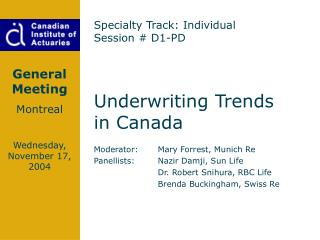 Underwriting Trends   in Canada