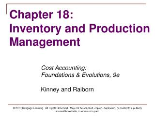 Cost Accounting:   Foundations & Evolutions, 9e Kinney and Raiborn