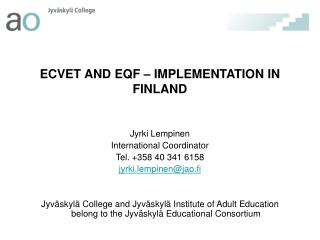 ECVET AND EQF – IMPLEMENTATION IN FINLAND