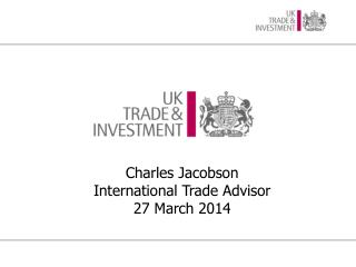 Charles Jacobson International Trade Advisor 27 March 2014