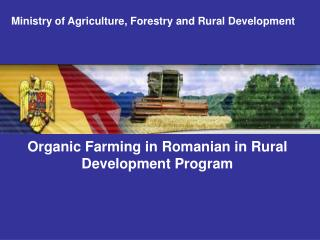 Organic Farming in Romanian in Rural Development Program
