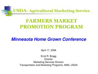 USDA-  Agricultural Marketing Service  FARMERS MARKET PROMOTION PROGRAM