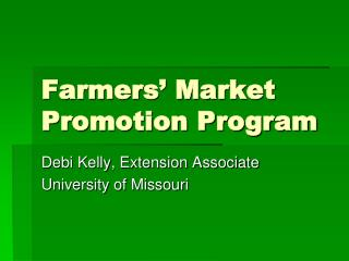 Farmers' Market Promotion Program