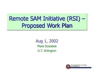 Remote SAM Initiative (RSI) – Proposed Work Plan