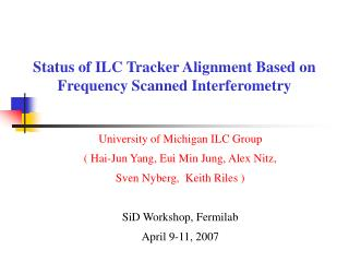 Status of ILC Tracker Alignment Based on Frequency Scanned Interferometry