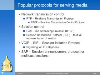 Popular protocols for serving media