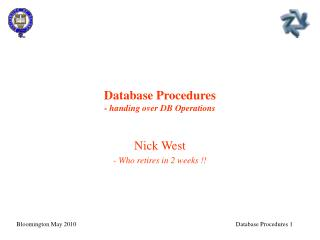 Database Procedures - handing over DB Operations