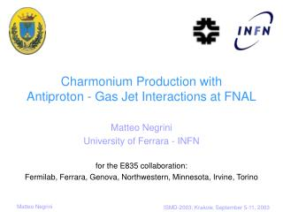 Charmonium Production with  Antiproton - Gas Jet Interactions at FNAL