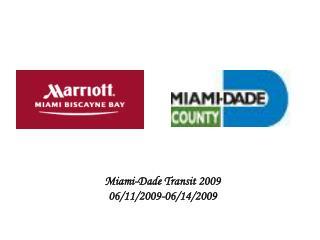 Miami-Dade Transit 2009  06/11/2009-06/14/2009