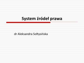 System zr del prawa