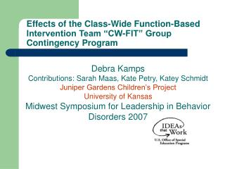Effects of the Class-Wide Function-Based Intervention Team  CW-FIT  Group Contingency Program