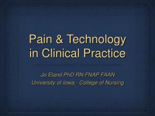 Pain & Technology in Clinical Practice