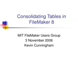 Consolidating Tables in FileMaker 8
