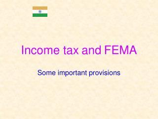Income tax and FEMA