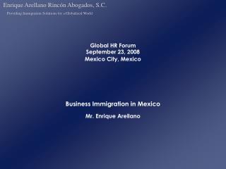 Global HR Forum   September 23, 2008 Mexico City, Mexico