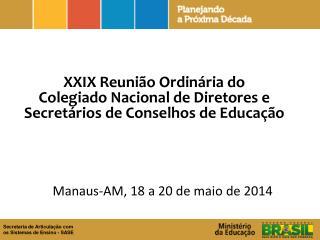 Manaus-AM, 18 a 20 de maio de 2014