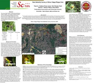 Rare Butterfly Survey of Elinor Klapp-Phipps Park Team A – Kathryn Fryar Jones, Terri Kinsey Clark