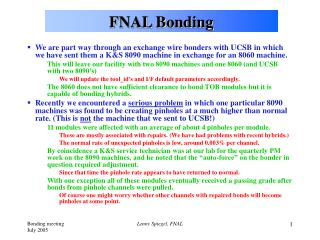 FNAL Bonding