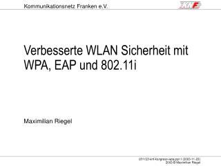 Verbesserte WLAN Sicherheit mit WPA, EAP und 802.11i