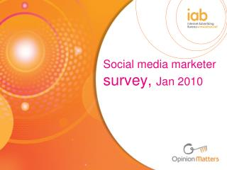 Social media marketer  survey,  Jan 2010