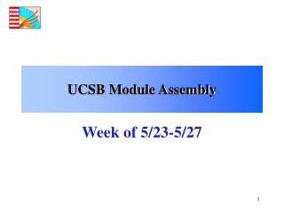 UCSB Module Assembly