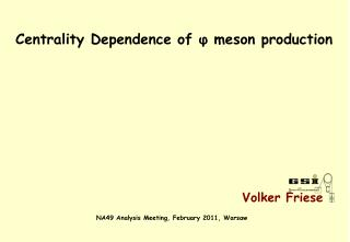 Centrality Dependence of  ?  meson production