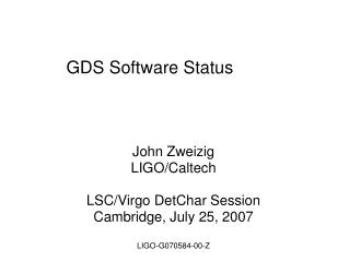 GDS Software Status