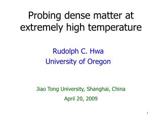 Probing dense matter at extremely high temperature