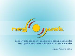 Equipo Negowat Bolivia