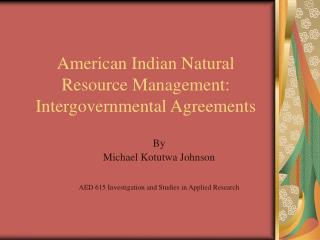 American Indian Natural Resource Management: Intergovernmental Agreements