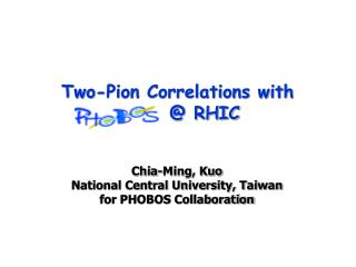 Two-Pion Correlations with        @ RHIC