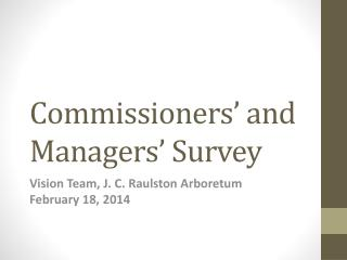 Commissioners' and Managers' Survey