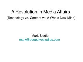 A Revolution in Media Affairs