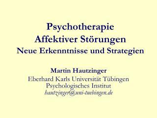 Psychotherapie  Affektiver St rungen Neue Erkenntnisse und Strategien