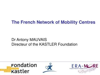 The French Network of Mobility Centres