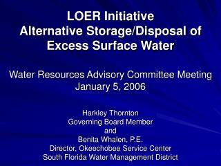 LOER Initiative Alternative Storage/Disposal of Excess Surface Water