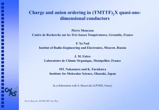 Charge and anion ordering in (TMTTF) 2 X quasi-one-dimensional conductors