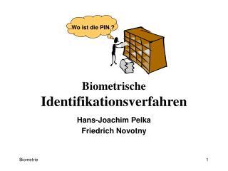 Biometrische  Identifikationsverfahren