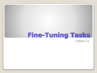 Fine-Tuning Tasks