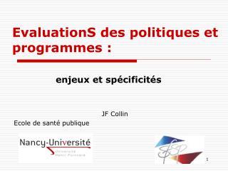 EvaluationS des politiques et programmes :