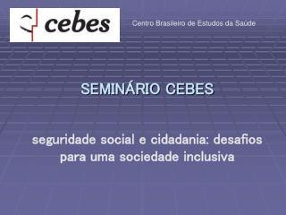 SEMINÁRIO CEBES