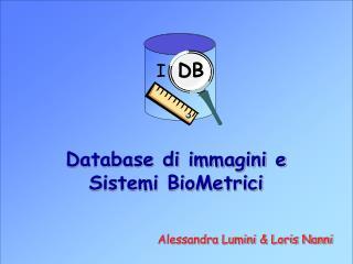 Database di immagini e Sistemi BioMetrici