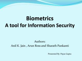 Biometrics A tool for Information Security